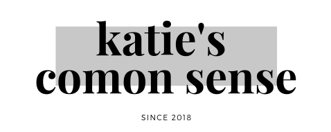 Katie's Common Sense